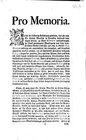 Pro Memoria: Es hat die bisherige Erfahrung gewiesen, daß alle von Sr. Königl. Majestät in Preussen,... An Hand genommene Maaßregeln von dem Kayserlichen Reichs-Hofrathe auf eine so Reichs-Constitutions-widerige als unerfindliche Art behandelt worden,...:[Regensburg, den 30sten Julii 1757]
