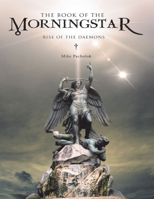 The Book of the Morningstar  Rise of the Daemons