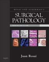 Rosai and Ackerman s Surgical Pathology E Book PDF