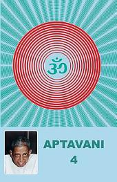 Aptavani 04: Signs of Spiritual Awakening