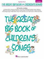 The Great Big Book of Children's Songs Songbook