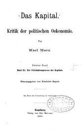 Das Kapital: Kritik der politischen Oekonomie, Band 2