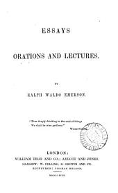 Essays, orations and lectures