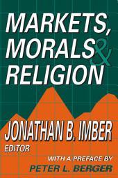 Markets, Morals and Religion