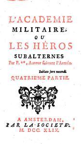 L'académie militaire ou Les héros subalternes: Volume2