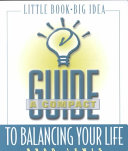 A Compact Guide to Balancing Your Life