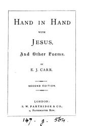 Hand in hand with Jesus, and other poems