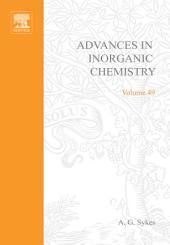 Advances in Inorganic Chemistry: Volume 49