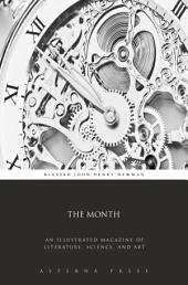 The Month: An Illustrated Magazine of Literature, Science, and Art