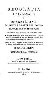 Geografia universale o descrizione di tutte le parti del mondo. Fornita di carte, prospetti analittici, sinottici: Volume 1