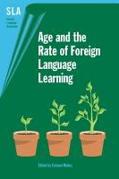 Age and the Rate of Foreign Language Learning PDF
