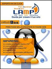 LAMP: guida per creare il tuo sito. Livello 1: Primi passi nella creazione di pagine web