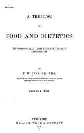 A Treatise on Food and Dietetics: Physiologically and Therapeutically Considered, Page 339, Volume 1881