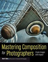 Mastering Composition for Photographers PDF