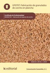 Fabricación de granulados de corcho en plancha. MAMA0109