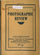 Photographic Review: A Journal Devoted to Photography, Volume 24, Issue 8