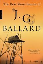 The Best Short Stories of J  G  Ballard PDF