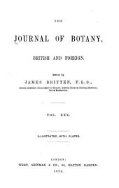 The Journal of Botany, British and Foreign ...: Volume 30