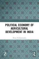 Political Economy of Agricultural Development in India PDF