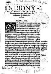 D. Dionysii Carthusiani Summae vitiorum et uirtutum libri duo. Eiusdem De passionibus animae liber unus. Eiusdem et De felicitate animae liber unus