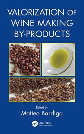 Valorization of Wine Making By Products PDF