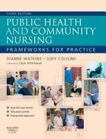 Public Health and Community Nursing E Book PDF