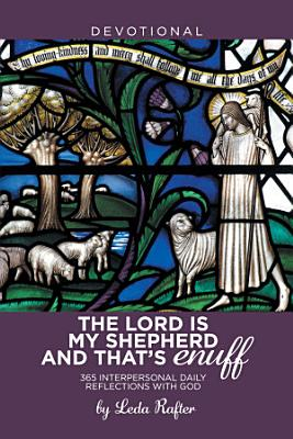 The Lord Is My Shepherd and That   S Enuff