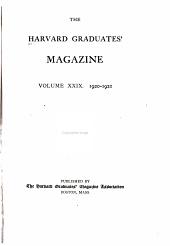 The Harvard Graduates' Magazine: Volume 29