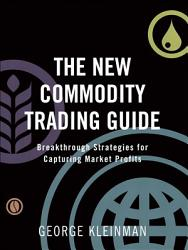 The New Commodity Trading Guide Book PDF