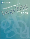 The Complete Directory of Large Print Books and Serials 2005 PDF