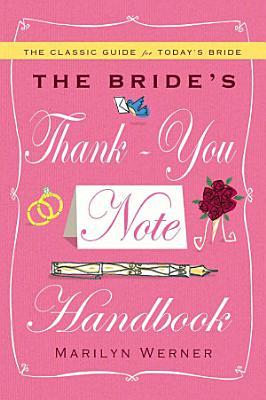 The Bride s Thank You Note Handbook