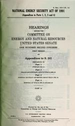 HEARINGS BEFORE THE COMMITTEE ON ENERGY AND NATURAL RESOURCES UNITED STATES SENATE ONE HUNDRED SECOND CONGRESS FIRST SESSION
