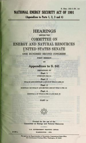HEARINGS BEFORE THE COMMITTEE ON ENERGY AND NATURAL RESOURCES UNITED STATES SENATE ONE HUNDRED SECOND CONGRESS FIRST SESSION PDF