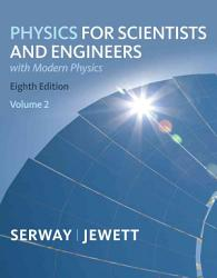 Physics For Scientists And Engineers Volume 2 Chapters 23 46 Book PDF