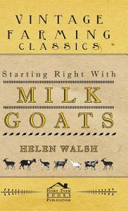 Starting Right With Milk Goats PDF