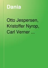 Dania: tidsskrift for dansk sprog og litteratur samt folkeminder; udgivet for Universitets-jubilæets danske samfund, Bind 8