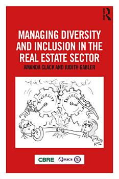 Managing Diversity and Inclusion in the Real Estate Sector PDF