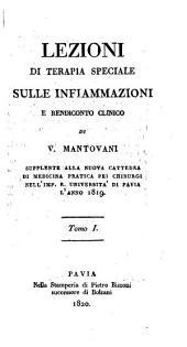 Lezioni di terapia speciale sulle infiammazioni e rendiconto clinico: Volume 1
