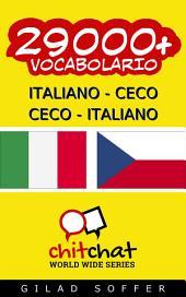 29000+ Italiano - Ceco Ceco - Italiano Vocabolario