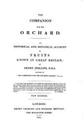 The Companion for the Orchard: An Historical and Botanical Account of Fruits Known in Great Britain