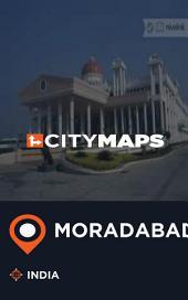 City Maps Moradabad India