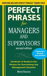 Perfect Phrases For Managers And Supervisors Second Edition Book PDF