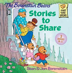 The Berenstain Bears  Stories to Share