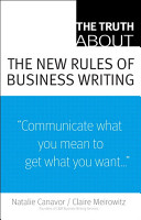The Truth About the New Rules of Business Writing PDF