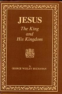 Jesus  the King and His Kingdom Book