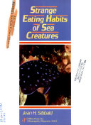 Strange Eating Habits of Sea Creatures