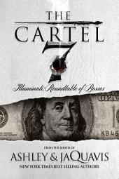 The Cartel 7: Illuminati – Roundtable of Bosses