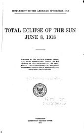 Total Eclipse of the Sun, June 8, 1918