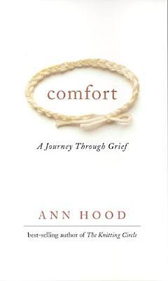 Comfort  A Journey Through Grief