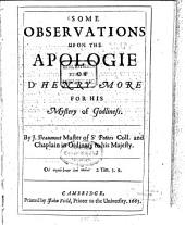 Some observations upon the apology of Dr. Henry More for his mystery of Godliness